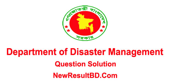 Department of Disaster Management Question Solution