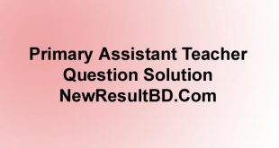 Primary Assistant Teacher Question Solution