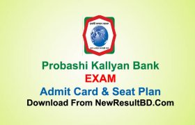 Probashi Kallyan Bank Exam Date, Seat Plan and Admit Card Download