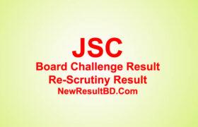 JSC Board Challenge & Re-Scrutiny Result 2020