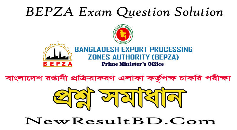 Bepza Exam Question Solution
