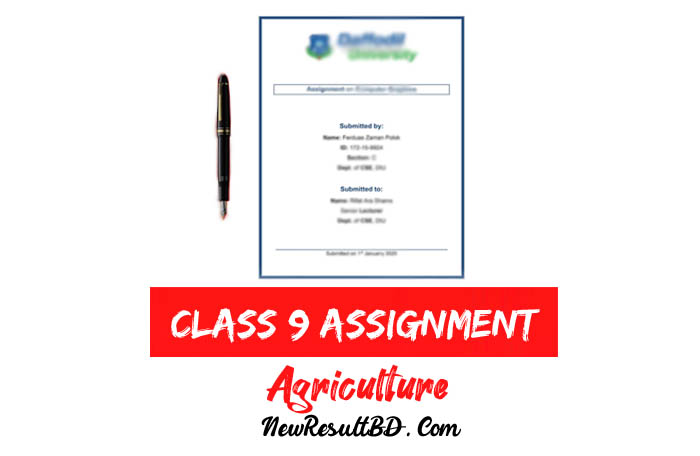 Class 9 Agriculture Assignment Answer