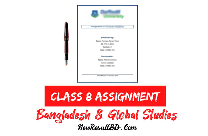 Class 8 Bangladesh & Global Studies Assignment