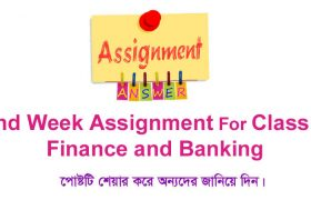 Class 9 Finance and Banking 2nd Week Assignment Answer