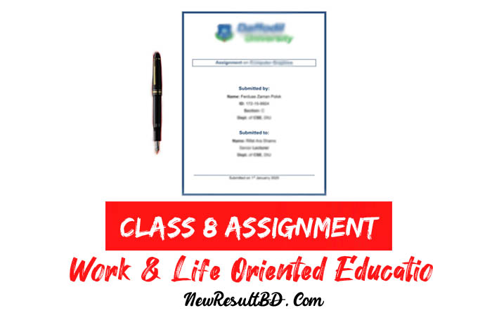 Class 8 Work & Life Oriented Education Assignment