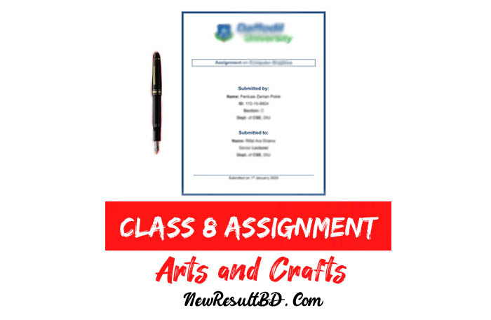 Class 8 Arts and Crafts Assignment Answer