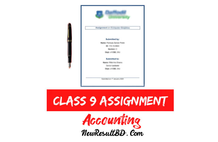 Class 9 Accounting Assignment Answer