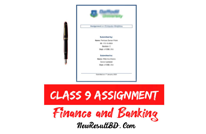 Class 9 Finance and Banking Assignment Answer