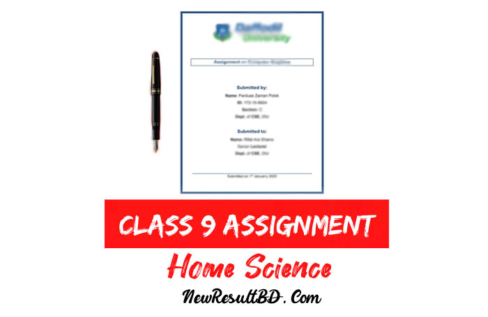 Class 9 Home Science Assignment Answer