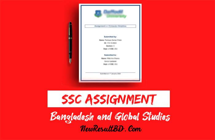 SSC Bangladesh and Global Studies Assignment Answer, Bangladesh O Bisso Porichoi