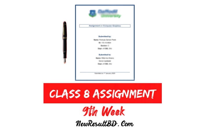 9th Week Assignment Of Class 8