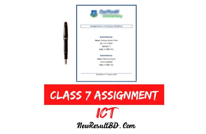 Class 7 ICT Assignment