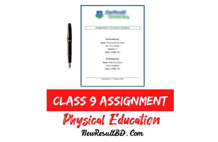 Class 9 Physical Education Assignment