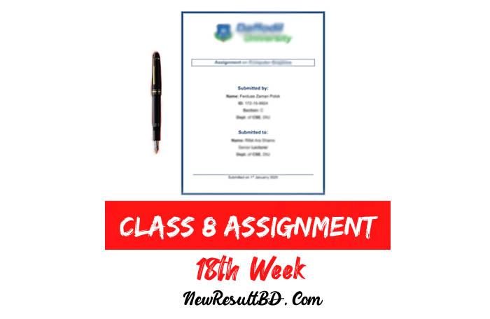 Class 8 18th Week Assignment