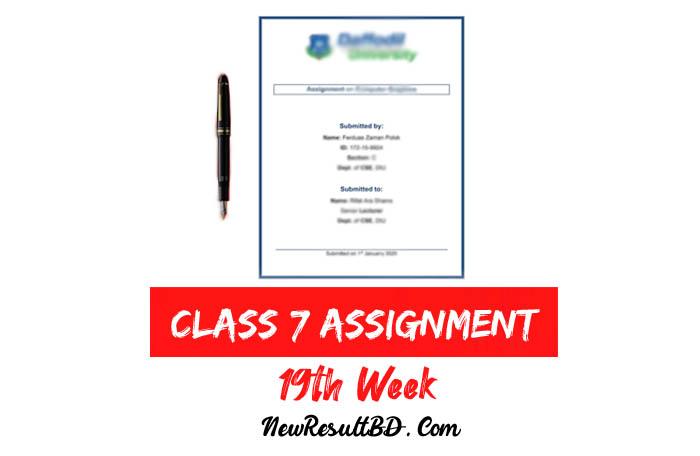 Class 7 19th Week Assignment