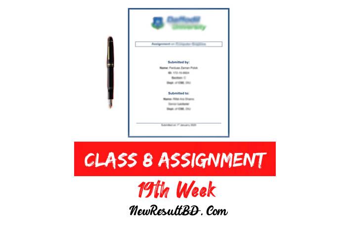 Class 8 19th Week Assignment
